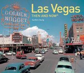 Las Vegas Then and Now (R)