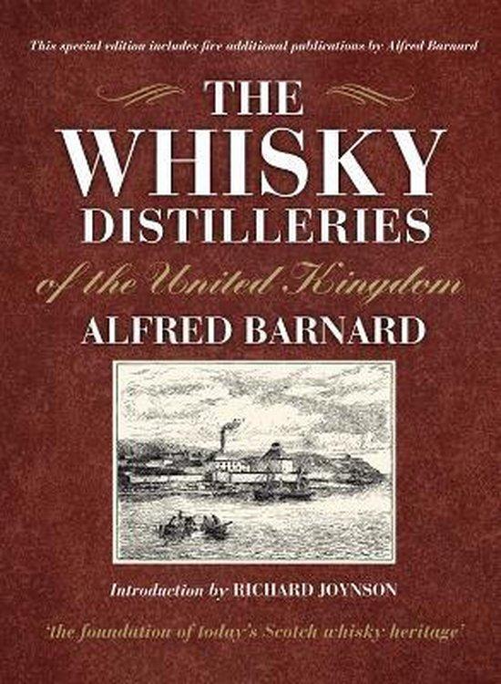 Boek cover The Whisky Distilleries of the United Kingdom van Alfred Barnard (Hardcover)