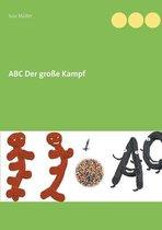 ABC Der grosse Kampf