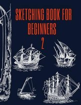 Sketching Book for Beginners 2