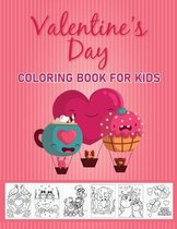 Valentine's day coloring book for kids: A Very Cute Coloring Book for Little Girls and Boys with Valentine Day - nice cute valentines day coloring boo