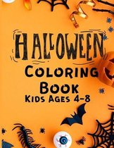 Halloween Coloring Book Kids 4-8: Cute Halloween Coloring Pages for Kids - Horror Coloring Book -Toddler Colouring Book - All Halloween Illustration f
