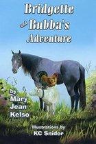 Bubba and Bridgette's Adventure