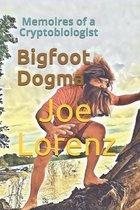 Bigfoot Dogma