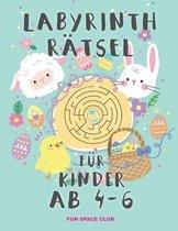 Labyrinth Rätsel für Kinder ab 4 - 6: Rätselblock ab 4- 6 jahre! Labyrinthe Rätsel Spaß für Mädchen & Jungen