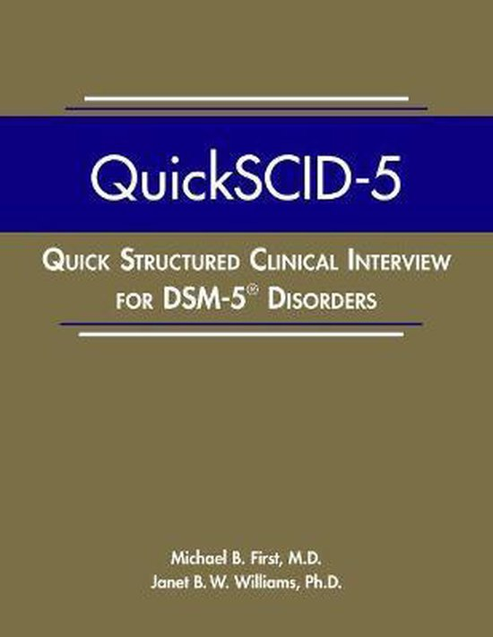 Boek cover Quick Structured Clinical Interview for DSM-5 (R) Disorders (QuickSCID-5) van Michael B. First (Paperback)