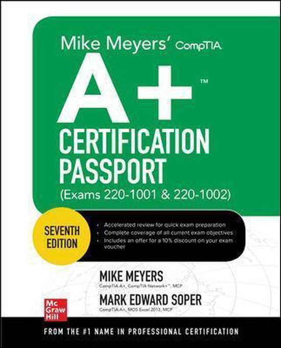 Boek cover Mike Meyers CompTIA A+ Certification Passport, Seventh Edition (Exams 220-1001 & 220-1002) van Mike Meyers (Paperback)