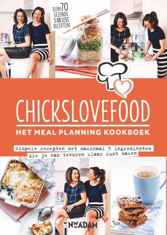 Chickslovefood  -   Het meal planning-kookboek