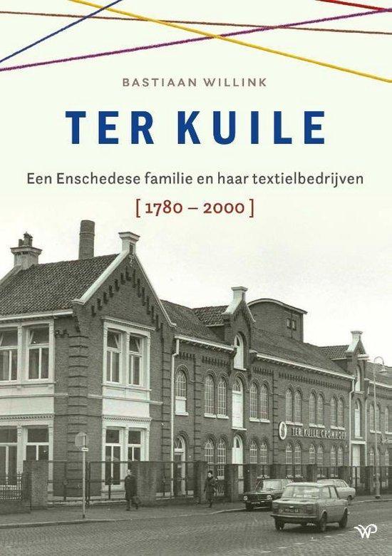 Boek cover Ter Kuile van Bastiaan Willink (Hardcover)