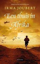Onderweg naar Zuid-Afrika 3 -   Een thuis in Afrika