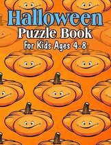 Halloween Puzzle Book For Kids Ages 4-8: Cool Activity Book For Children To Celebrate Halloween