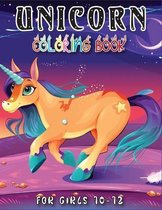 Unicorn Coloring Book for Girls 10-12