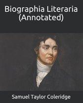 Biographia Literaria (Annotated)