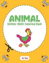 Animal Scissor Skills Coloring Book For Kids