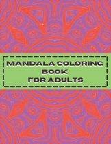 Mandala Coloring Book for Adults: Adult Coloring Books Easy Mandalas: Easy & Simple Adult Coloring Books for Seniors & Beginners