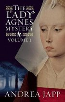 The Lady Agnes Mystery - Volume 1