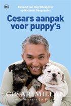 Cesars aanpak voor puppy's. Vanaf het uitkiezen van een pup tot het puberen van de jonge hond