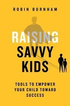 Raising Savvy Kids