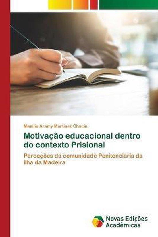 Motivacao educacional dentro do contexto Prisional