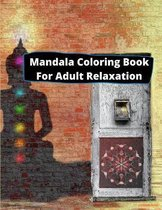 Mandala Coloring Book For Adult Relaxation