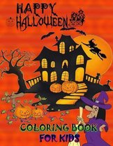 Happy Halloween Coloring Book for Kids: A cute Halloween book that kids love
