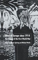 Ideas of Europe since 1914