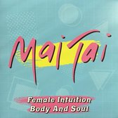 Female Intuition/Body and Soul