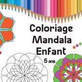 Coloriage Mandala Enfant 5 ans: 36 Mandalas facile avec le des couleurs, volume 1