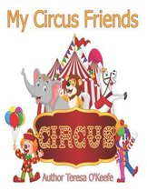 My Circus Friends