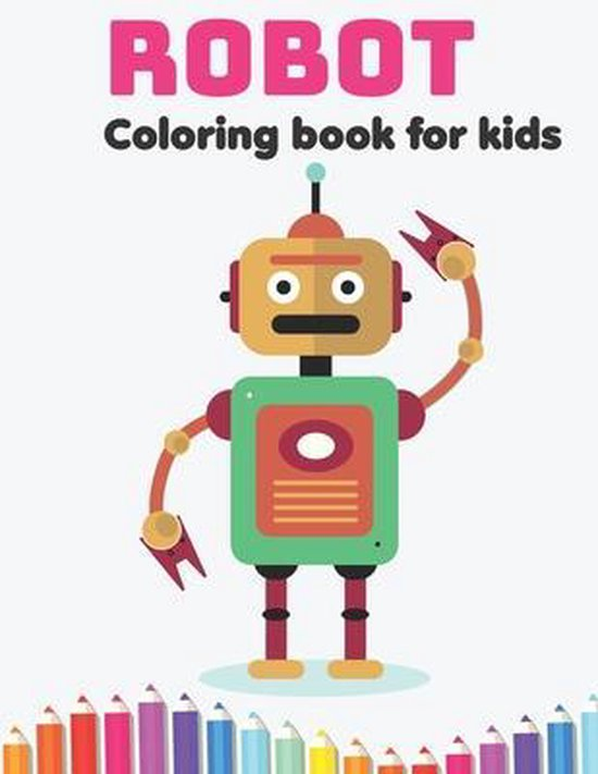 Robot Coloring Book for Kids