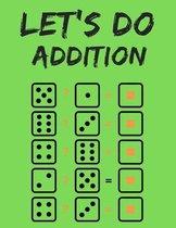 Let's do Addition