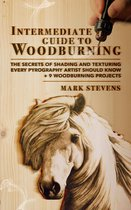 Intermediate Guide to Woodburning