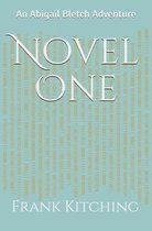 Novel One: An Abigail Bletch Adventure