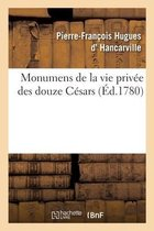 Monumens de la vie privee des douze Cesars, d'apres une suite de pierres gravees sous leur regne