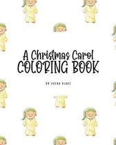 A Christmas Carol Coloring Book for Children (8x10 Coloring Book / Activity Book)