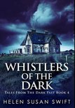 Whistlers Of The Dark