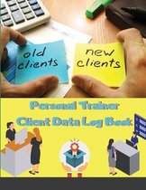 Personal Trainer Client Data Log Book
