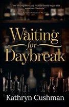 Waiting for Daybreak