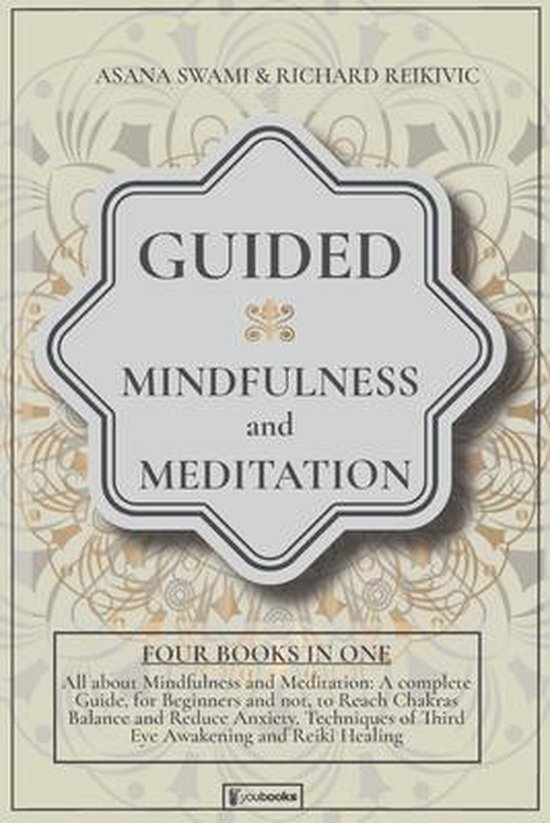 Guided Mindfulness and Meditation: All About Mindfulness and Meditation