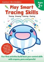 Play Smart Tracing Skills Age 2+: Age 2-4, Practice Basic Pen-Control Skills with Crayons, Pens and Pencils