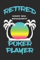 Retired Poker Player Under New Management