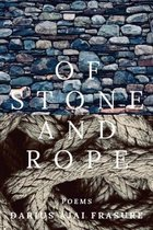 of stone and rope