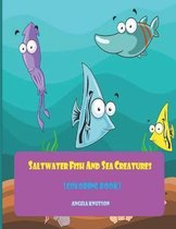 Saltwater Fish and Sea Creatures