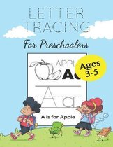 Letter Tracing for Preschoolers - Ages 3-5