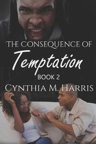 The Consequence of Temptation