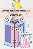 Livre de Coloriage Fantasyy