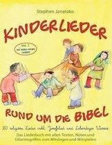 Kinderlieder rund um die Bibel, Vol. 3 - 20 religioese Lieder inkl. Josefslied und Lebendiges Wasser