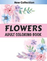 FLOWERS Adult Coloring Book