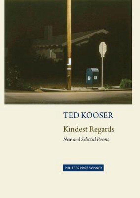 Boek cover Kindest Regards van Ted Kooser (Paperback)