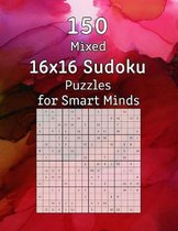 150 Mixed 16x16 Sudoku Puzzles for Smart Minds